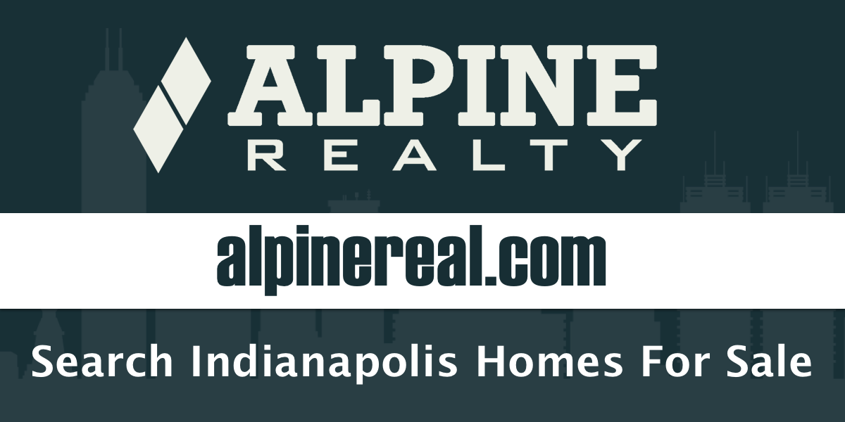 Alpine Realty - Search for Indianapolis Homes